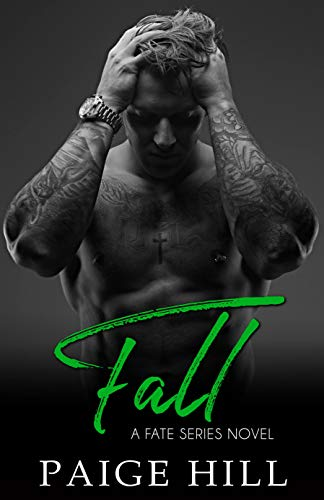 Fall (Fate Series Book 2)   Paige Hill