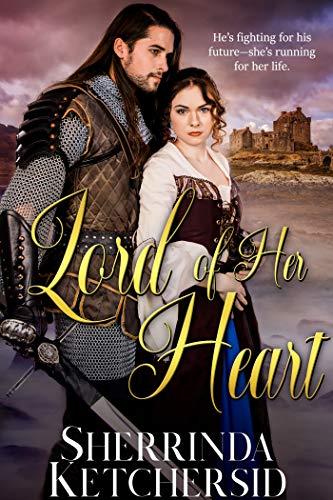 Lord of Her Heart   Sherrinda Ketchersid