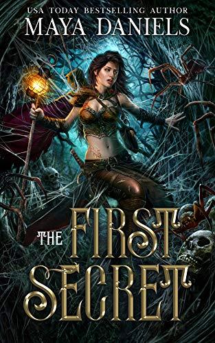 The First Secret (Hidden Portals trilogy Book 2)  Maya Daniels
