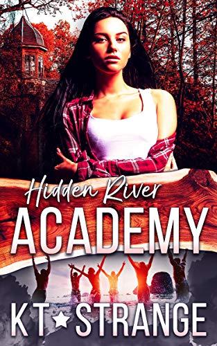 Hidden River Academy  KT Strange