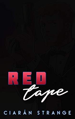 Red Tape: A M/M Urban Superhero Thriller (The Sparrow Archives Book 2)  Ciarán Strange