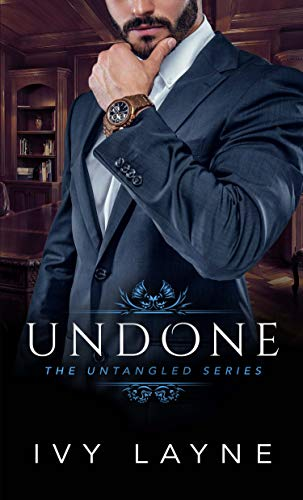 Undone (The Untangled Series Book 2)   Ivy Layne