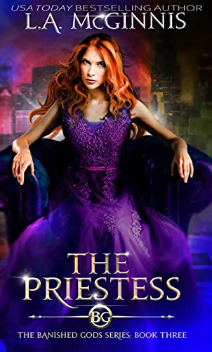 The Priestess: The Banished Gods: Book Three  L.A. McGinnis