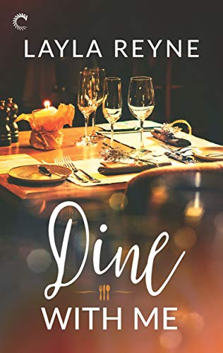 Dine With Me  Layla Reyne