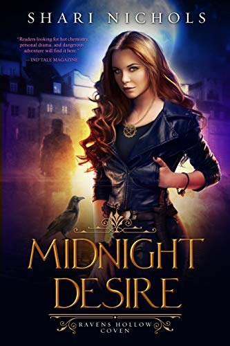 Midnight Desire (Ravens Hollow Coven Book 1) Shari Nichols