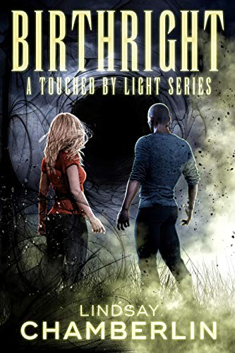 Birthright (Touched By Light Book 2)  Lindsay Chamberlin