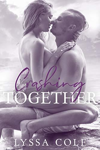 Crashing Together   Lyssa Cole