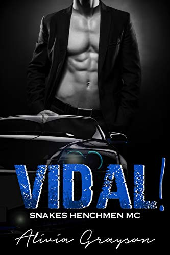 Vidal!: Snakes Henchmen MC Crossover   Alivia Grayson