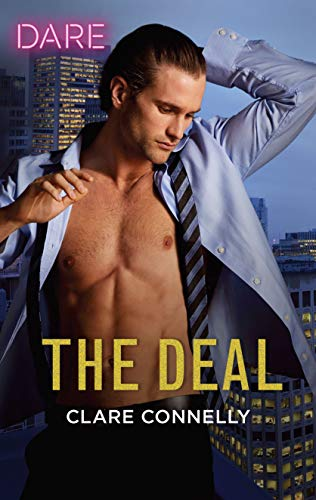 The Deal: A Sexy Billionaire Romance (The Billionaires Club Book 4)  Clare Connelly