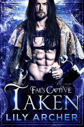 Fae's Captive Book 5  Lily Archer