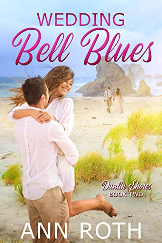Wedding Bell Blues (Dunlin Shores Book 2)  Ann Roth
