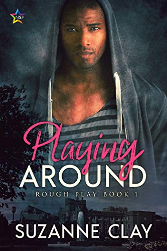 Playing Around (Rough Play Book 1)  Suzanne Clay