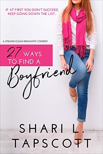 27 Ways to Find a Boyfriend  Shari L. Tapscott