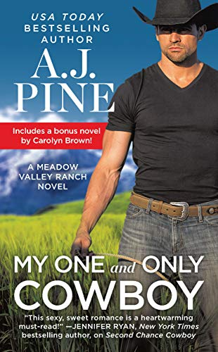 My One and Only Cowboy: Two full books for the price of one (Meadow Valley Book 1)  A.J. Pine