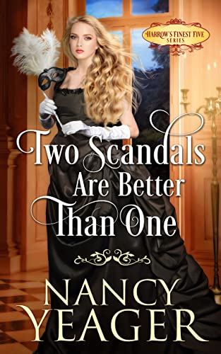 Two Scandals Are Better Than One: Harrow's Finest Five Series  Nancy Yeager