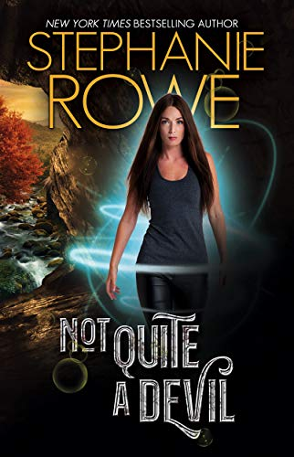 Not Quite A Devil (Devilishly Sexy #1)  S.A. Bayne and Stephanie Rowe