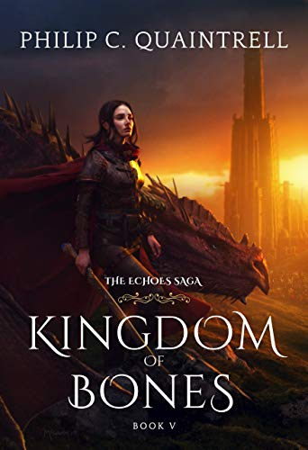 Kingdom of Bones: (Echoes of the Lost Book 2)   Philip C. Quaintrell