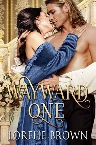 Wayward One (Waywroth Academy Book 1)  Lorelie Brown