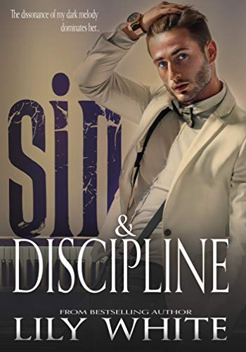 Sin and Discipline   Lily White