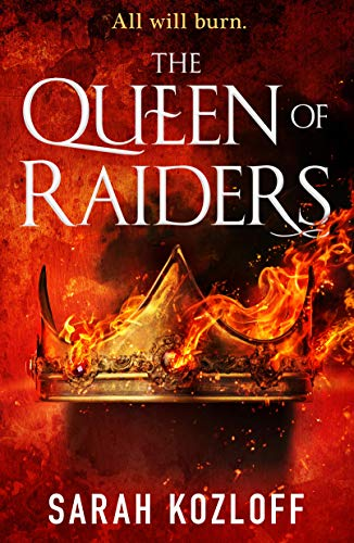 The Queen of Raiders (The Nine Realms Book 2) Sarah Kozloff