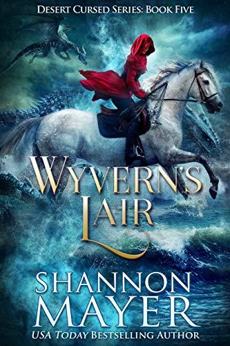 Wyvern's Lair (Desert Cursed Series Book 5)  Shannon Mayer