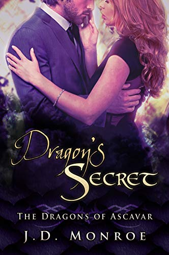 Dragon's Secret (The Dragons of Ascavar)  JD Monroe
