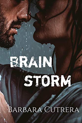 Brain Storm: The Limitless Series, Book 5  Barbara Cutrera