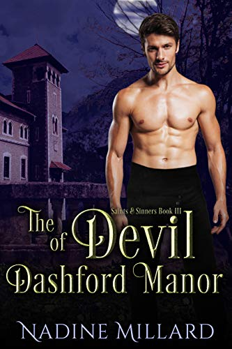 The Devil of Dashford Manor (Saints & Sinners Book 3) Nadine Millard