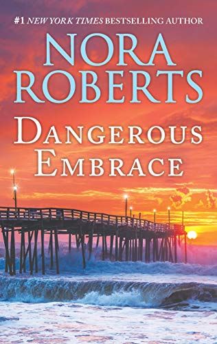 Dangerous Embrace: A 2-in-1 Collection  Nora Roberts