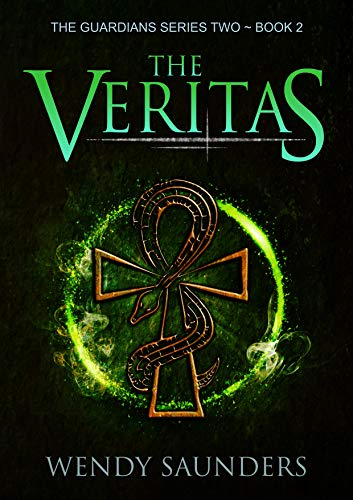 The Veritas (The Guardians Series 2)  Wendy Saunders