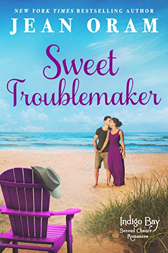 Sweet Troublemaker (Indigo Bay Second Chance Romances Book 1)   Jean Oram