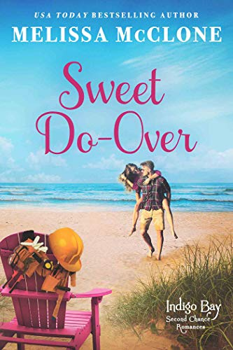 Sweet Do-Over (Indigo Bay Second Chance Romances Book 2)   Melissa McClone
