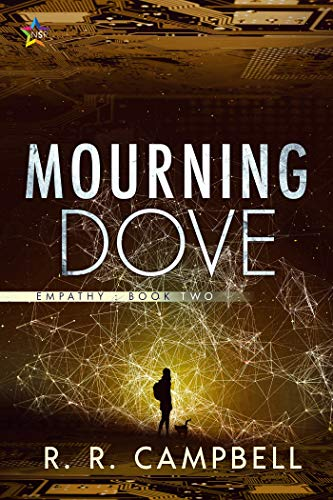 Mourning Dove (EMPATHY Book 2)  R.R. Campbell