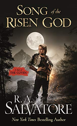 Song of the Risen God (The Coven Book 3)  R. A. Salvatore