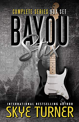 Bayou Stix Complete Series Box Set  Skye Turner