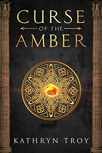 Curse of the Amber Kathryn Troy