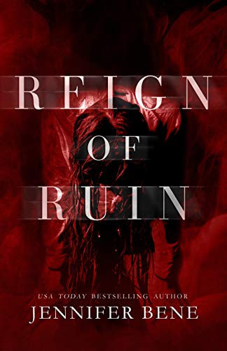 Reign of Ruin   Jennifer Bene