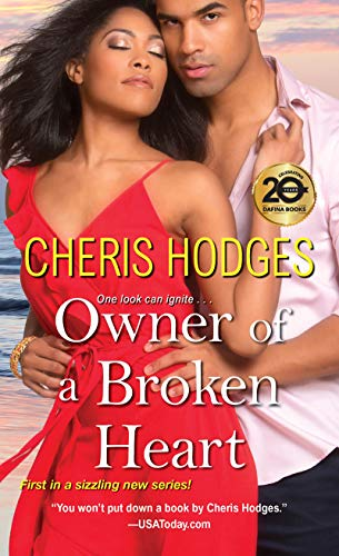 Owner of a Broken Heart (Richardson Sisters Book 1) Cheris Hodges