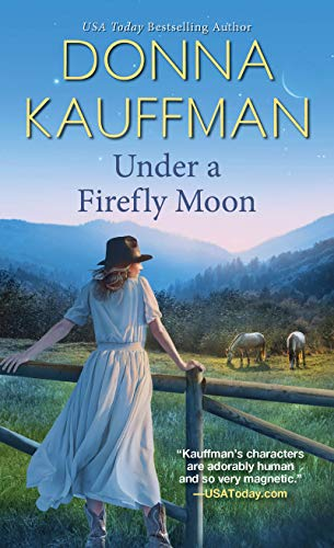 Under a Firefly Moon (Firefly Lake Book 1)  Donna Kauffman