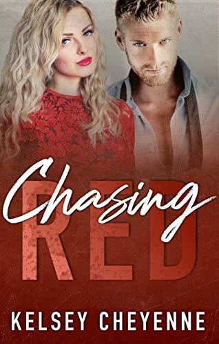 Chasing Red  Kelsey Cheyenne