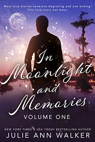 In Moonlight and Memories: Volume One Julie Ann Walker