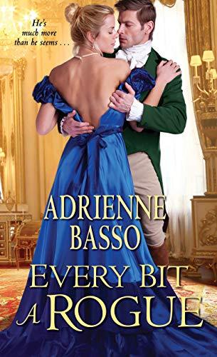 Every Bit a Rogue (The Ellinghams)  Adrienne Basso