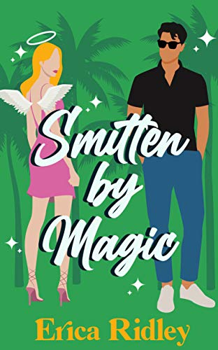 Smitten by Magic (Magic & Mayhem Book 3) Erica Ridley
