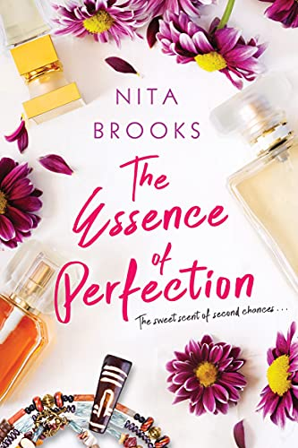 The Essence of Perfection  Nita Brooks