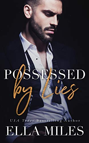 Possessed by Lies (Truth or Lies Book 5)   Ella Miles
