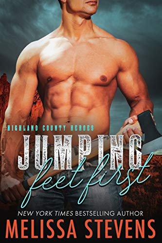 Jumping Feet First (Highland County Heroes Book 3)  Melissa Stevens