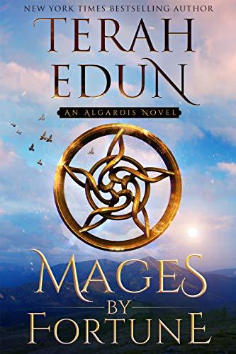 Mages By Fortune (Algardis Book 2)  Terah Edun