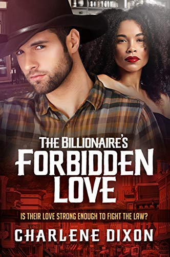 The Billionaires Forbidden Love (BWWM Romance Book 1)  Charlene Dixon