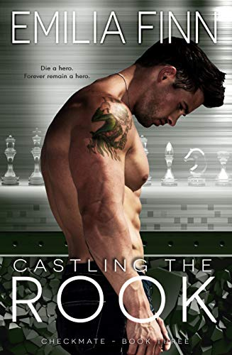 Castling The Rook (Checkmate Series Book 3)  Emilia Finn