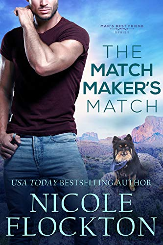 The Matchmaker's Match (Man's Best Friend Book 3)  Nicole Flockton